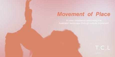 Movement of Place : Celebrating the Australian landscape through movement tickets