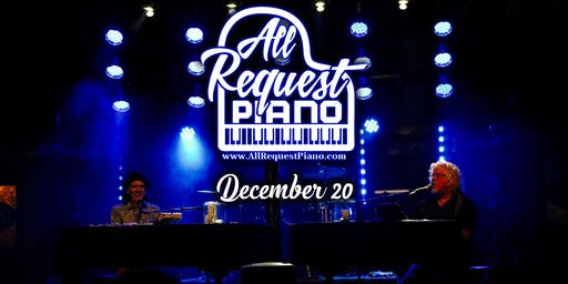 All Request Dueling Pianos