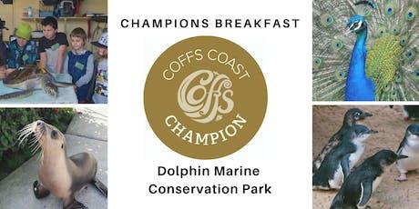 Coffs Coast Champions Breakfast - Dolphin Marine Conservation Park tickets