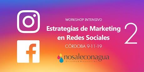 Estrategias de Marketing en Redes Sociales 2 #Córdoba entradas