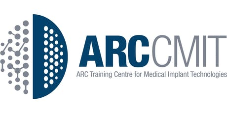 Launch of the ARC Training Centre for Medical Implant Technologies tickets