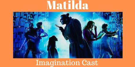 Matilda The Musical - Imagination Cast tickets