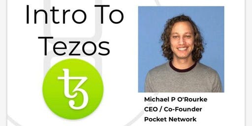 Introduction to Tezos 7pm-9pm