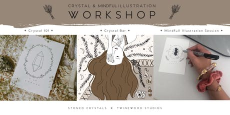 CRYSTAL AND MINDFUL ILLUSTRATION WORKSHOP tickets