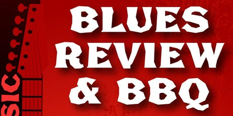 Blues Review & BBQ tickets