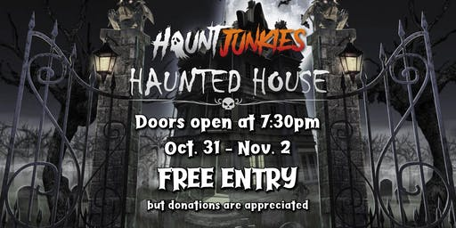 3rd Annual Haunt Junkies Haunted House