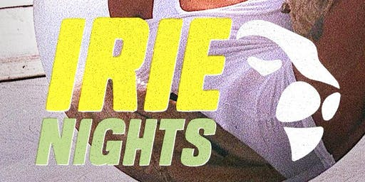 Irie Nights Sacramento - Reggae, Roots, Dancehall, Afro-Beats Party!