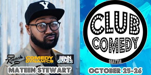 Mateen Stewart Saturday 10:30PM 10/26