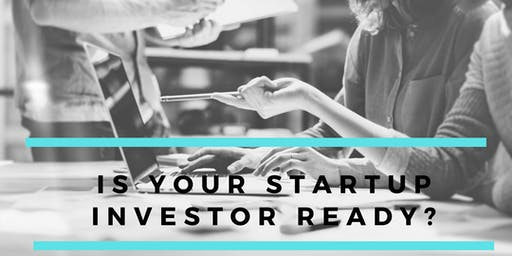 Is Your StartUp Investor Ready?