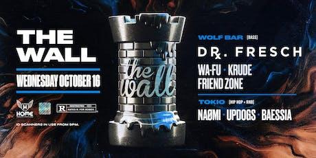 The Wall ft. Dr. Fresch,WA-FU, Krude & more! tickets