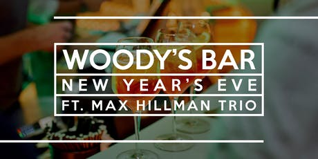 New Year's Eve with the Max Hillman Trio tickets