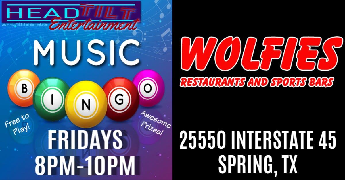 Music Bingo at Wolfies Restaurant and Sports Bar - Spring, TX