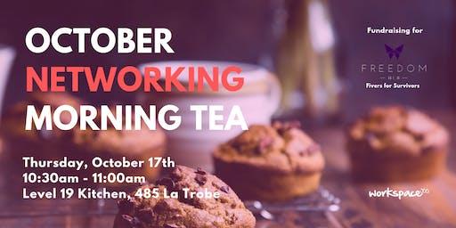 October Networking Morning Tea + Fundraiser - 485 La Trobe