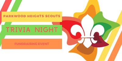 Trivia Night by Parkwood Heights Scouts