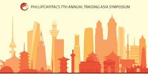 Phillip Capital's 7th Annual Trading Asia Symposium