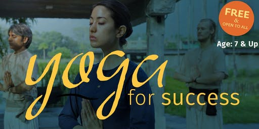 Yoga for Success | Free and Open to All