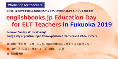 englishbooks.jp Education Day for ELT Teachers in Fukuoka 2019