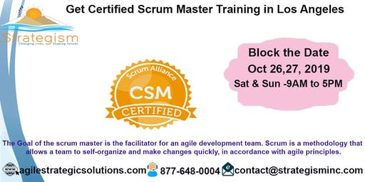 Certified Scrum Master (CSM) Training in Los Angeles-Oct 26,27-2019
