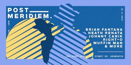 Post Meridiem - Brian Fantana tickets