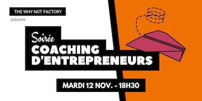 Soirée coaching dentrepreneurs de la Why Not Fac
