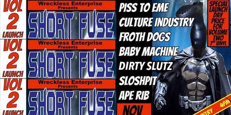 Short Fuse Vol. 2 Launch tickets