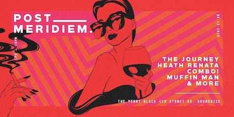 Post Meridiem - The Journey tickets