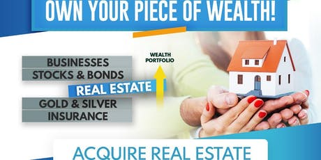 Own A Piece of Wealth with Real Estate: Family Wealth Home Buying Seminar tickets