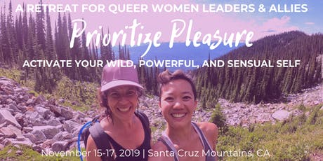 Prioritize Pleasure: A Retreat For Queer Women Leaders & Allies tickets