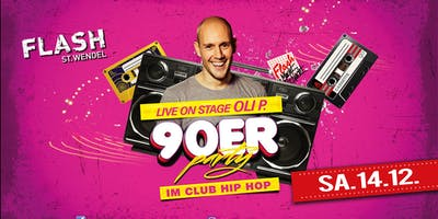 Die 90er Party mit Oli P. - Live