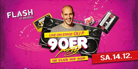 Die 90er Party mit Oli P. - Live Tickets