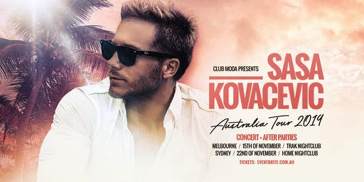 Club Moda Presents Sasa Kovacevic Melbourne Show