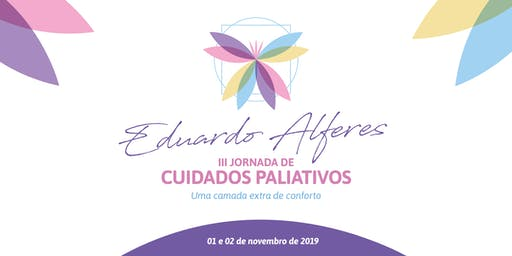 III Jornada Eduardo Alferes de Cuidados Paliativos