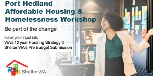 Port Hedland Social, Affordable Housing and Homelessness Workshop