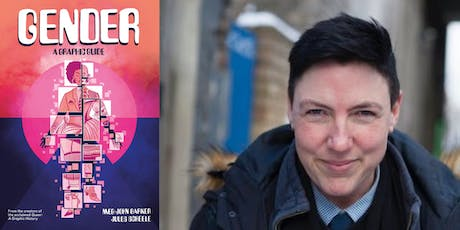 Gender: A Graphic Guide - Meg-John Barker with Mae Martin tickets