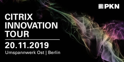 Citrix Innovation Tour 2019 in Berlin