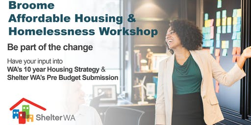 Broome Social, Affordable Housing and Homelessness Workshop