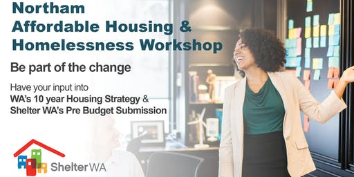 Northam Social, Affordable Housing and Homelessness Workshop