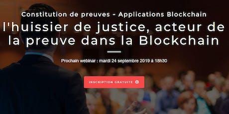 L'huissier de justice, acteur de la preuve dans la Blockchain billets