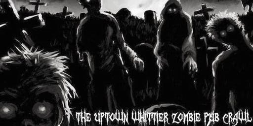 The Uptown Whittier Zombie Pub Crawl - Dia De Los Muertos - VEGAN friendly!