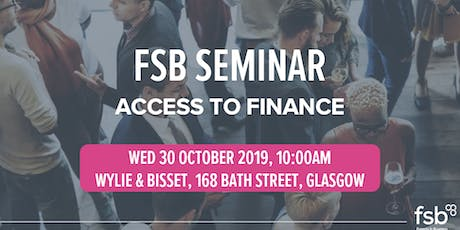 FSB Seminar: Access to Finance  tickets
