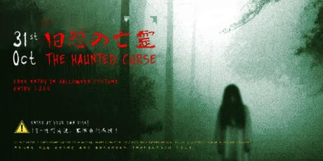 Club Cubic Presents 旧怨の亡霊 • THE HAUNTED CURSE (Halloween Party 2019) tickets