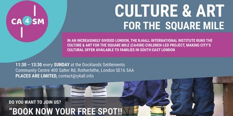 Culture and Art for the Square Mile (CA4SM) tickets