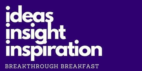 Breakthrough Breakfast Seminar 19th November 2019 tickets