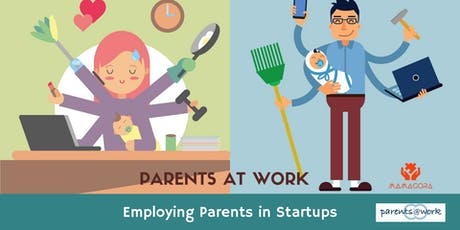 Parents at Work - Employing Parents in Startups tickets