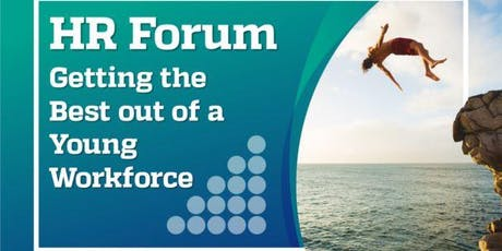 HR Forum - Getting the Best out of a Young Workforce tickets