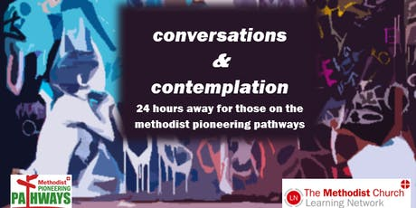 Conversations and Contemplation tickets