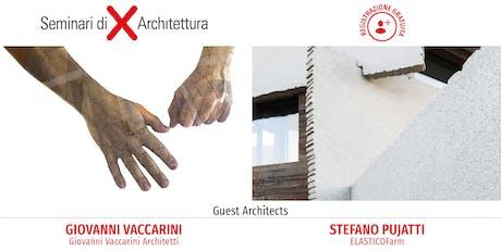 Seminario di Architettura Napoli - Architettura e design al centro: creatività, tecnologia, ricerca biglietti