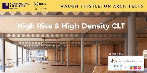 High Rise & High Density CLT Construction