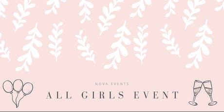 ALL GIRLS EVENT tickets