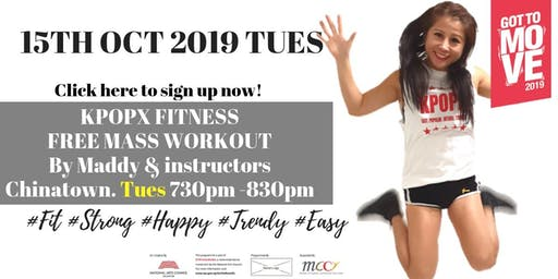 FREE KpopX Fitness  by Founder Maddy- 15 OCT 19. Tues GTM